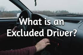 What Is An Excluded Driver?